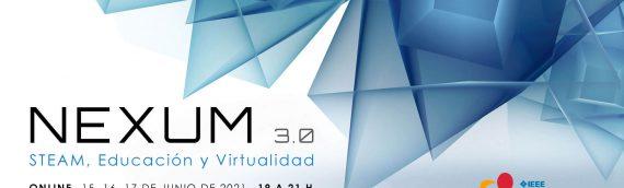 NEXUM 3.0: un evento educativo, abierto, libre y gratuito
